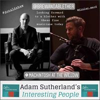 Adam Sutherland's Interesting People: 'Brew and a Blether' Episode 1